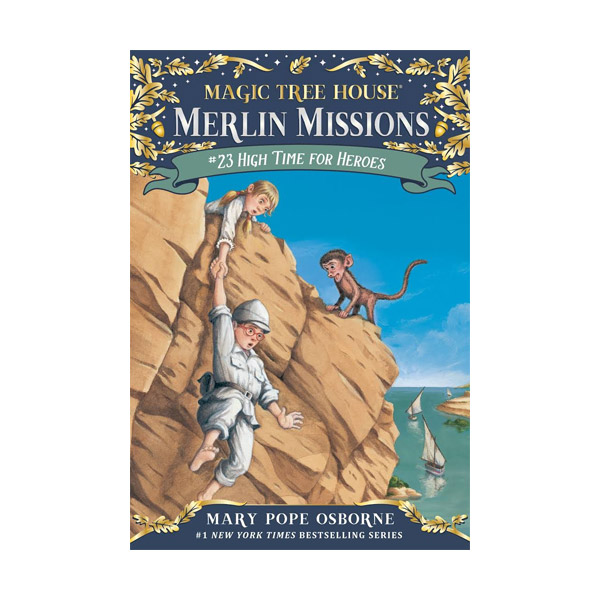 Magic Tree House Merlin Missions #23 : High Time for Heroes (Paperback)
