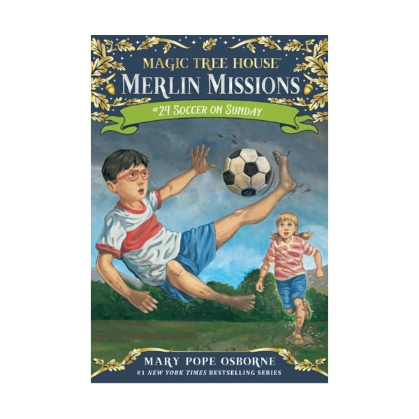 Magic Tree House Merlin Missions #24 : Soccer on Sunday (Paperback)