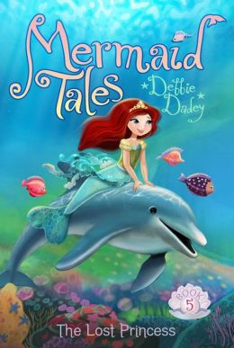 RL 4.1 : Mermaid Tales Series #5 : The Lost Princess (Paperback)