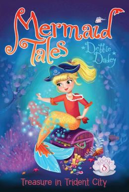 RL 4.1 : Mermaid Tales Series #8 : Treasure in Trident City (Paperback)