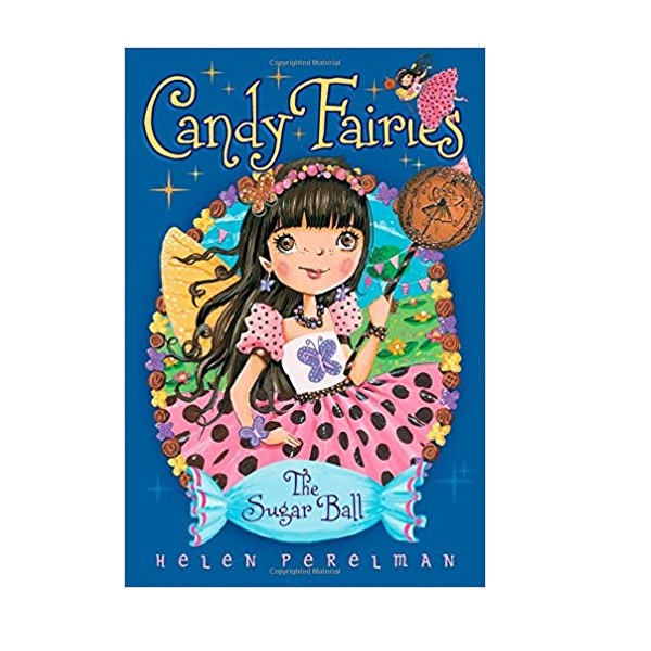 RL 4.2 : Candy Fairies #6 : The Sugar Ball (Paperback)
