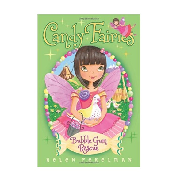 RL 4.2 : Candy Fairies #8 : Bubble Gum Rescue (Paperback)