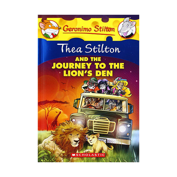 Geronimo : Thea Stilton #17 : Thea Stilton and the Journey to the Lion's Den (Paperback)