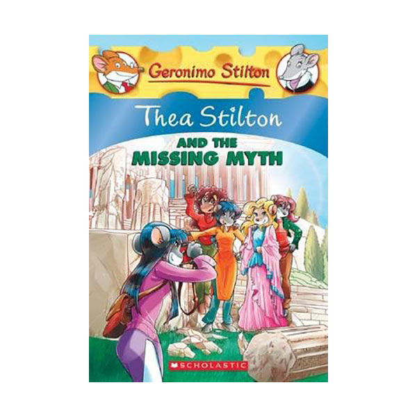 Geronimo : Thea Stilton #20 : Thea Stilton and the Missing Myth (Paperback)
