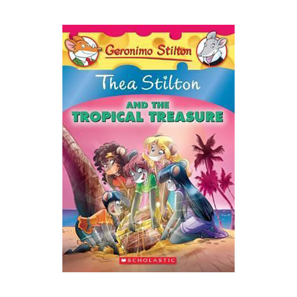 Geronimo : Thea Stilton #22 : Thea Stilton and the Tropical Treasure (Paperback)