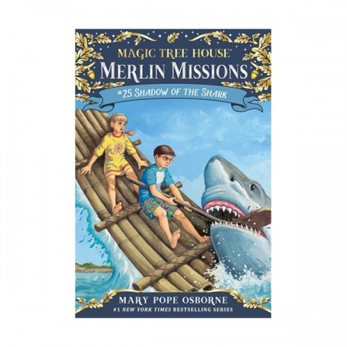 Magic Tree House Merlin Missions #25 : Shadow of the Shark (Paperback)