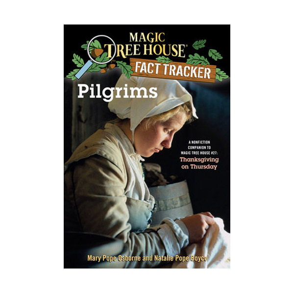 RL 4.2 : Magic Tree House Fact Tracker #13 : Pilgrims (Paperback)