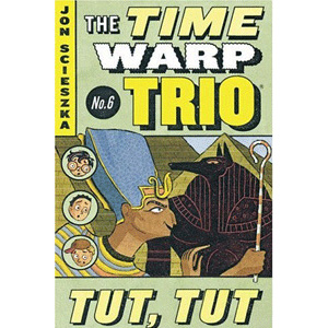RL 4.2 : The Time Warp Trio #6 : Tut, Tut (Paperback)