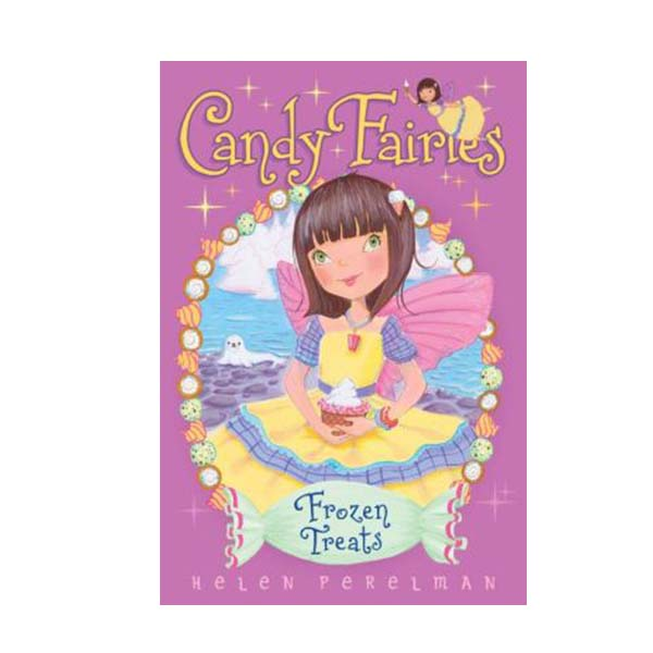 Candy Fairies #13 : Frozen Treats (Paperback)
