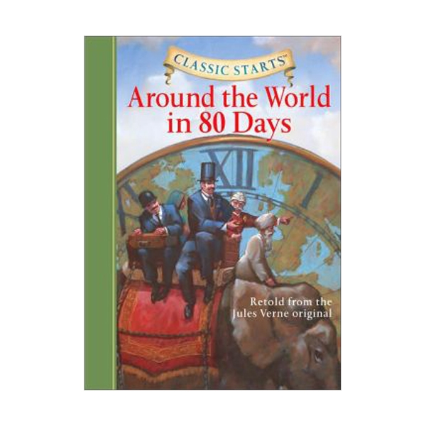 RL 4.3 : Classic Starts Series : Around the World in 80 Days (Hardcover)