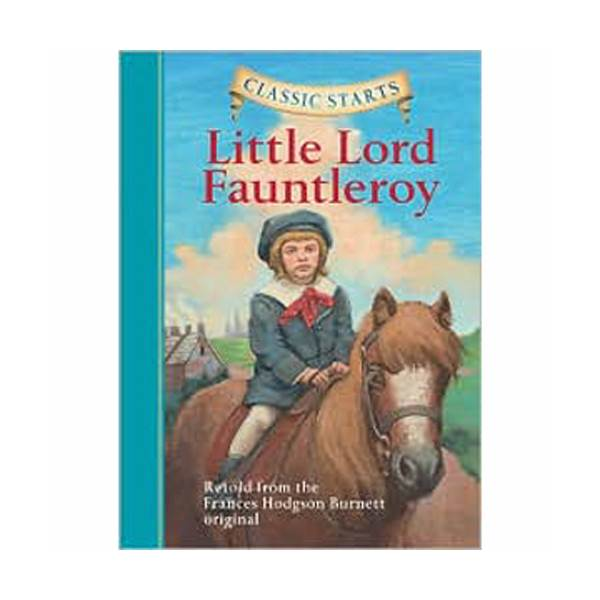 RL 4.3 : Classic Starts: Little Lord Fauntleroy (Hardcover)