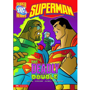 RL 4.3 : DC Super Heroes : Superman : The Deadly Double (Paperback)