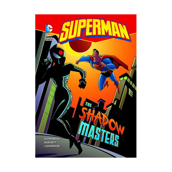 RL 4.3 : DC Super Heroes : Superman : The Shadow Masters (Paperback)