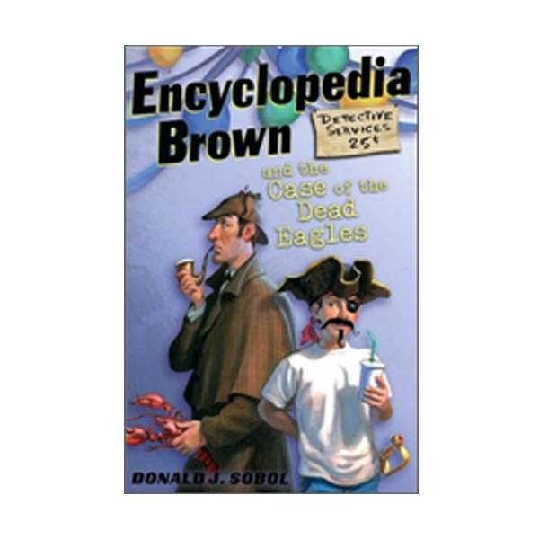 Encyclopedia Brown #12 : Encyclopedia Brown and the Case of the Dead Eagles (Paperback)