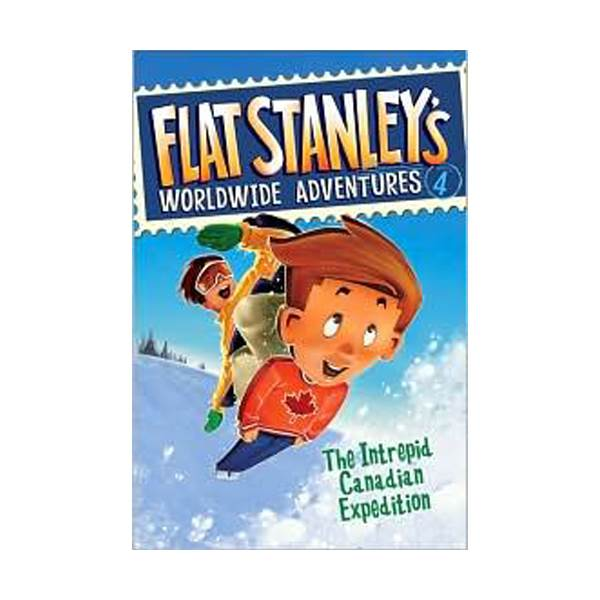 Flat Stanley's Worldwide Adventures Series #04 : The Intrepid Canadian Expedition