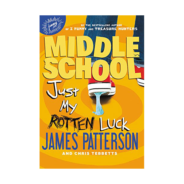 RL 4.3 : Middle School #7 : Just My Rotten Luck (Paperback)