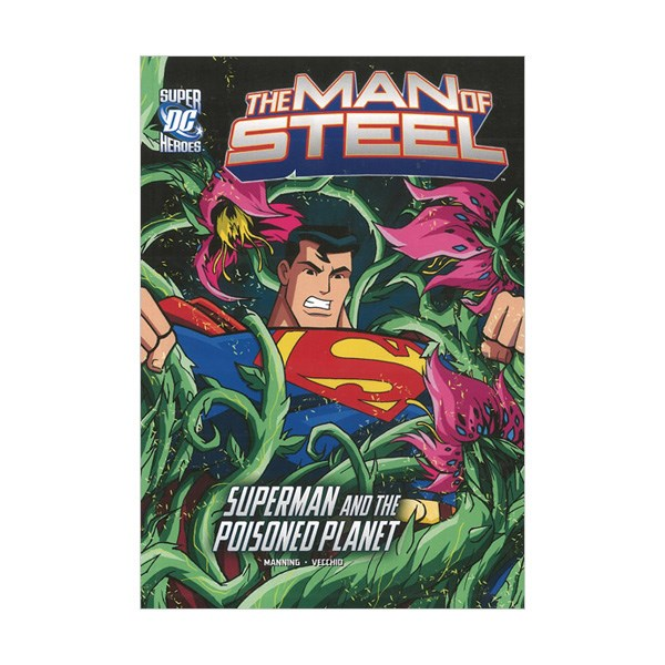 RL 4.4 : Dc Super Heroes :The Man of Steel : Superman and the Poisoned Planet (Paperback)