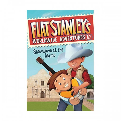 RL 4.4 : Flat Stanley's Worldwide Adventures #10 : Showdown at the Alamo (Paperback)