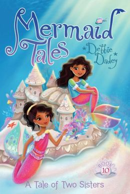 RL 4.4 : Mermaid Tales Series #10 : A Tale of Two Sisters (Paperback)