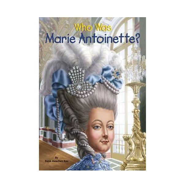 RL 4.4 : Who Was Marie Antoinette? (Paperback)