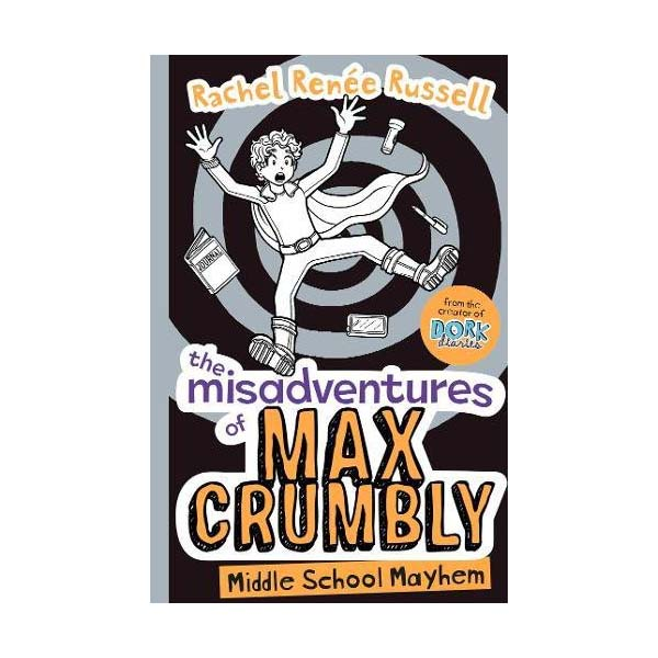 The Misadventures of Max Crumbly #02 : Middle School Mayhem (Paperback, 영국판)