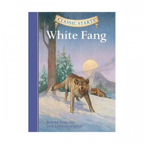 RL 4.6 : Classic Starts : White Fang (Hardcover)