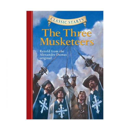 RL 4.6 : Classic Starts: The Three Musketeers (Hardcover)