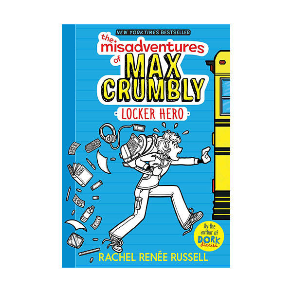 RL 4.6 : The Misadventures of Max Crumbly #1 : Locker Hero (Hardcover)