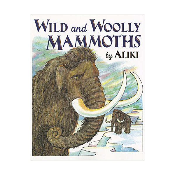 RL 4.6 : Trophy Picture Books : Wild and Woolly Mammoths (Paperback)