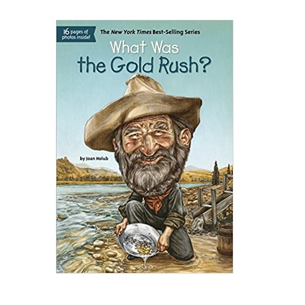 RL 4.6 : What Was the Gold Rush? (Paperback)