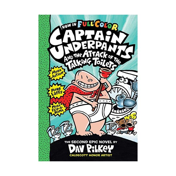 RL 4.7 : Captain Underpants #02 : Captain Underpants and the Attack of the Talking Toilets (Hardcover, Color Edition)