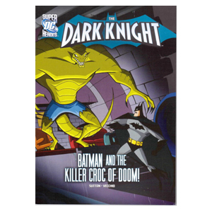 RL 4.7 : DC Super Heroes : The Dark Knight : Batman and the Killer Croc of Doom! (Paperback)