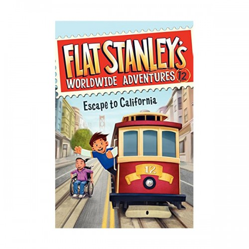RL 4.7 : Flat Stanley's Worldwide Adventures #12 : Escape to California (Paperback)
