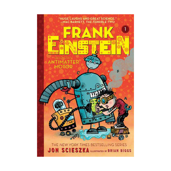 RL 4.7 : Frank Einstein series #1 : Frank Einstein and the Antimatter Motor (Paperback)