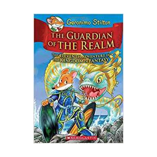 RL 4.7 : Geronimo : Kingdom of Fantasy #11 : The Guardian of the Realm (Hardcover)