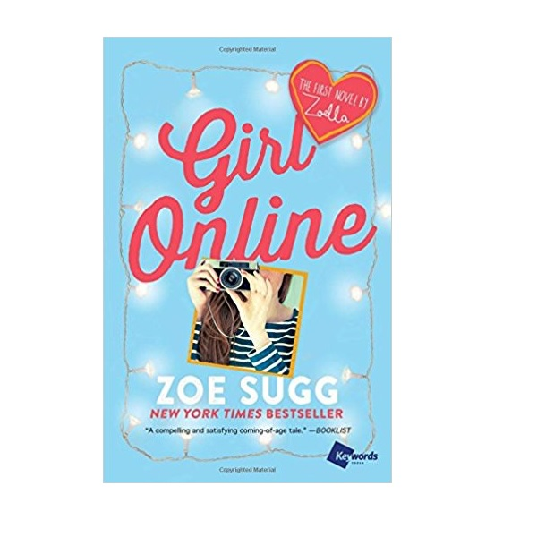 RL 4.7 : Girl Online #1 : The First Novel by Zoella (Paperback)