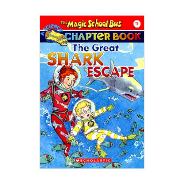 RL 4.7 : Magic School Bus Chapter Book Series #7 : The Great Shark Escape (Paperback)