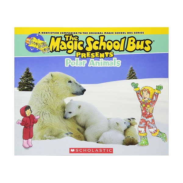 Magic School Bus Presents : Polar Animals (Paperback)