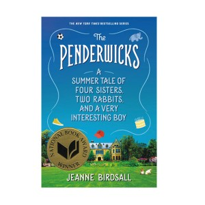 RL 4.7 : The Penderwicks : A Summer Tale of Four Sisters, Two Rabbits, and a Very Interesting Boy (Paperback)