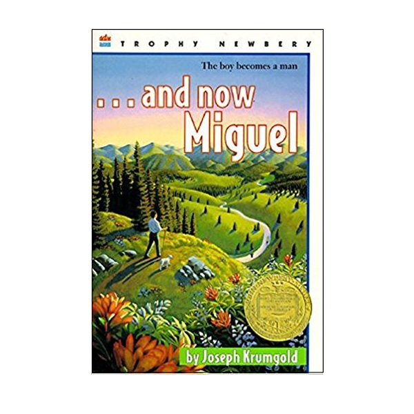 RL 4.8 : ...And Now Miguel (Paperback, Newbery)