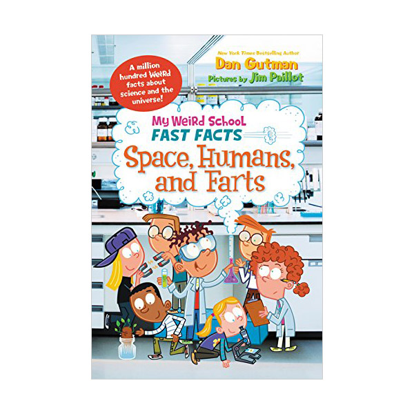 RL 4.8 : My Weird School Fast Facts : Space, Humans, and Farts (Paperback)