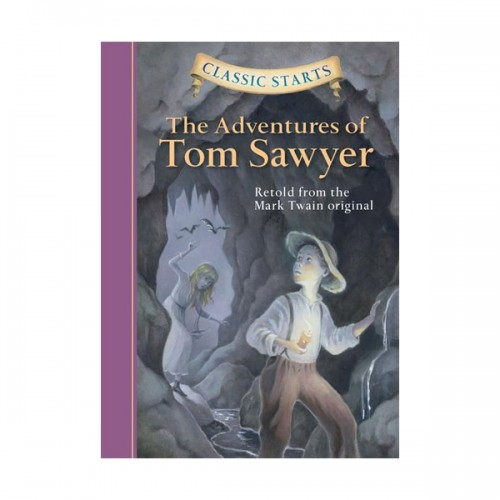 RL 4.9 : Classic Starts: The Adventures Of Tom Sawyer(Hardcover, Abridged)