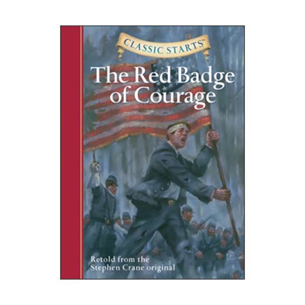 RL 4.9 : Classic Starts: The Red Badge of Courage (Hardcover)