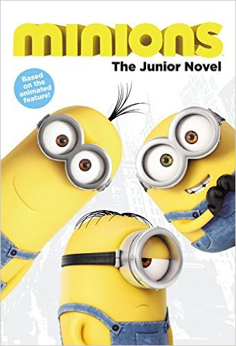 RL 4.9 : Minions : Junior Novelization (Paperback)