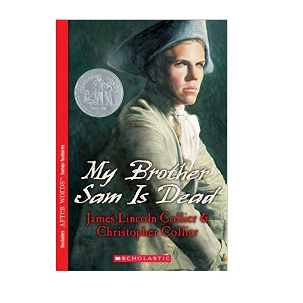 [스콜라스틱] [1975년 뉴베리] My Brother Sam Is Dead (Paperback, Newbery)