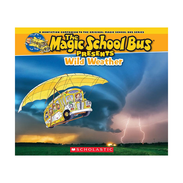 ★지구의날★ Magic School Bus Presents : Wild Weather (Paperback)