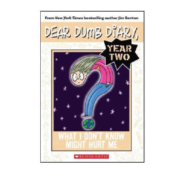 RL 5.2 : Dear Dumb Diary Year Two #4 : What I Don't Know Might Hurt Me (Paperback)
