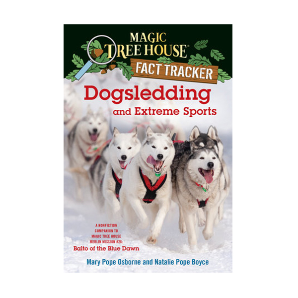 RL 5.2 : Magic Tree House Fact Tracker #34 : Dogsledding and Extreme Sports (Paperback)
