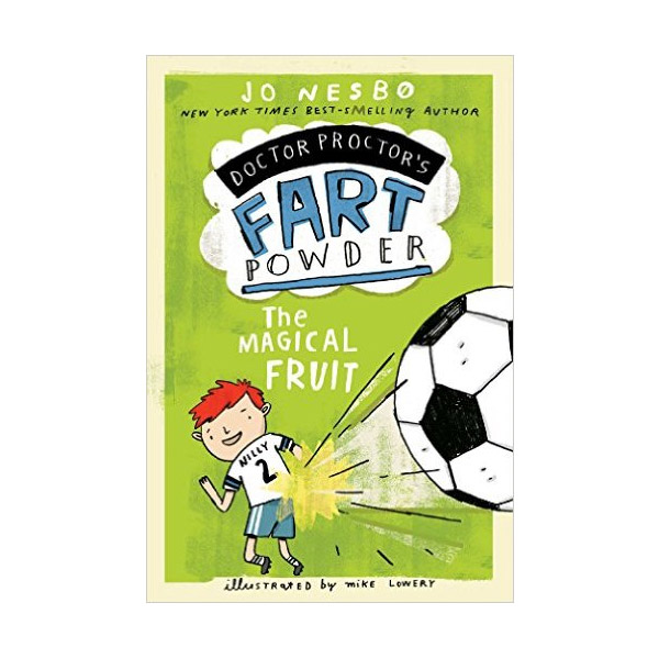 Doctor Proctor's Fart Powder : The Magical Fruit (Paperback)
