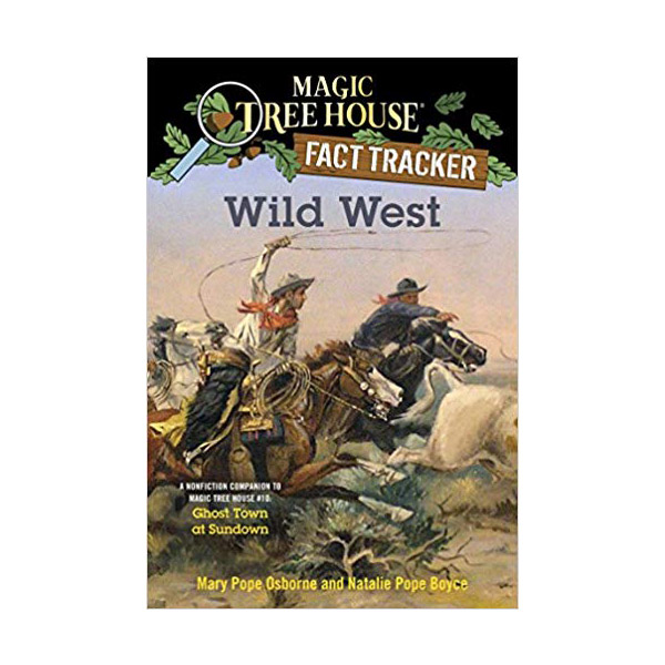 RL 5.3 : Magic Tree House Fact Tracker #38 : Wild West (Paperback)